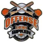 Cal Ripken Baseball Offense Award Pin.  Recognize the player(s) that show their offensive prowess and excellence with this full color enamel pin!  Exclusive Trademarked Officially Licensed League Logo!  Available here ONLY