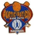 Babe Ruth Baseball Participation Award Pin.  This full color enamel pin is a GREAT end of season award for EVERY player on the team to remember the memory of their participation.  Exclusive Trademarked Officially Licensed League Logo!  Available here ONLY!