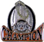 Cal Ripken Baseball Champion Award Pin. Recognize the player(s) that had a championship season. The player and coach will savor the memory of this special accomplishment with this full color enamel pin! Exclusive Trademarked Officially Licensed League Logo! Available here ONLY!!